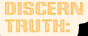discerntruth
