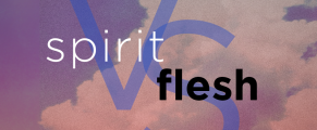 spirit-vs-flesh