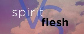 spirit-vs-flesh