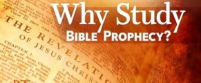 whystudyBibleprophecy
