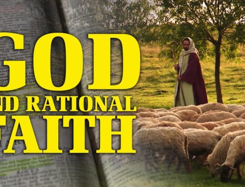 Why God? — God and Rational Faith (Video)